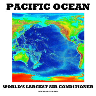 Pacific Ocean World's Largest Air Conditioner