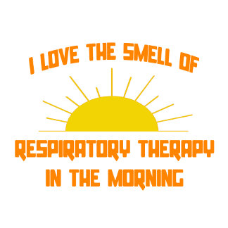 Smell of Respiratory Therapy in the Morning