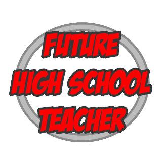 Future High School Teacher