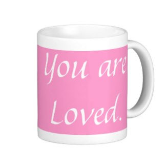 You are Loved. Collection