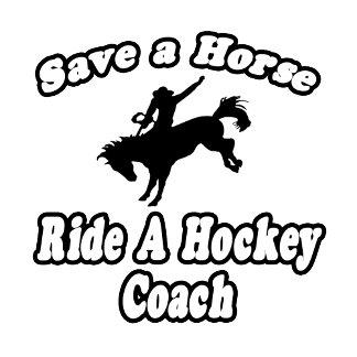 Save Horse, Ride Hockey Coach