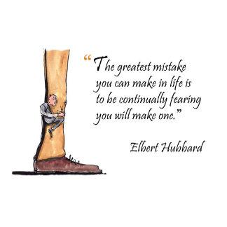 Greatest Mistake is Fear