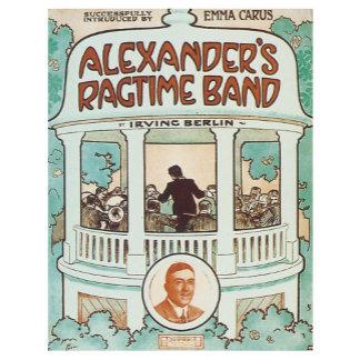 Alexander's Ragtime Song Music Art Irving Berin
