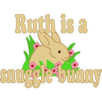 Ruth is a Snuggle Bunny