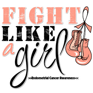 Endometrial Cancer Awareness Fight Like a Girl