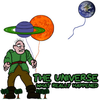 Funny how the universe was created Tees