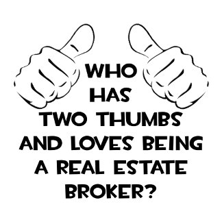 Two Thumbs .. Real Estate Broker