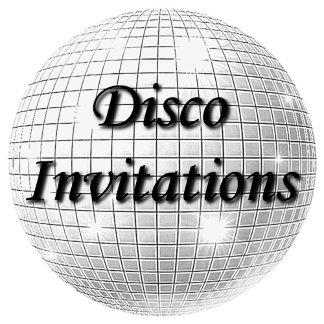 DISCO INVITATIONS