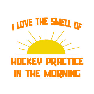 Smell of Hockey Practice in the Morning