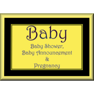 BABY SHOWER, BABY ANNOUNCEMENT & PREGNANCY