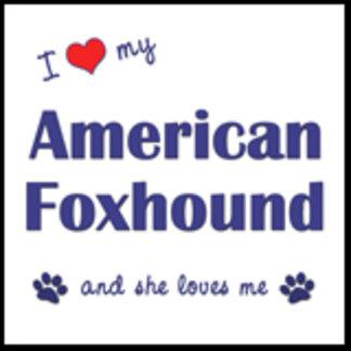 I Love My American Foxhound (Female Dog)
