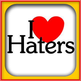 I <3 Haters