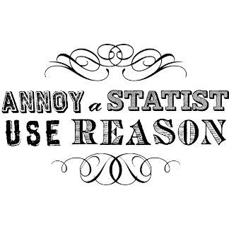 Annoy a Statist