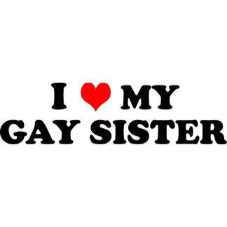 My Gay Sister