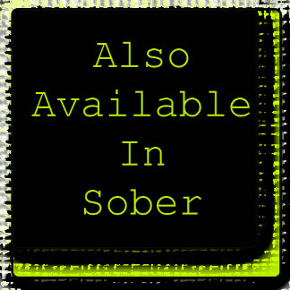 Also Available In Sober