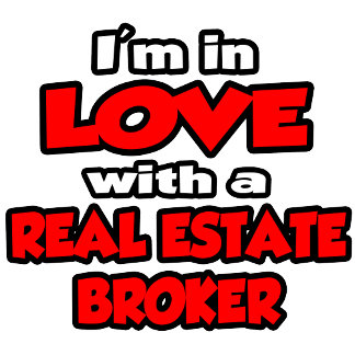 I'm In Love With A Real Estate Broker