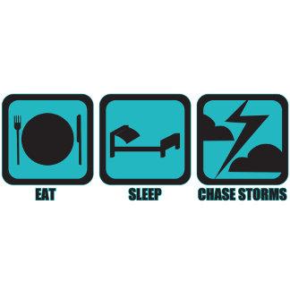 Eat Sleep Chase Storms