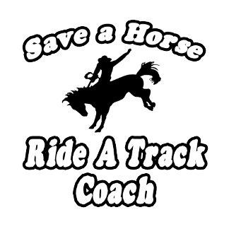 Save Horse, Ride Track Coach