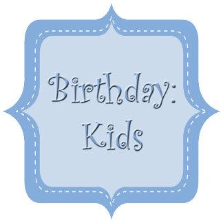 Birthday ~ Kids