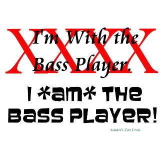 I AM the bass player