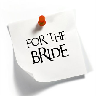 For the Bride