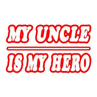 My Uncle Is My Hero