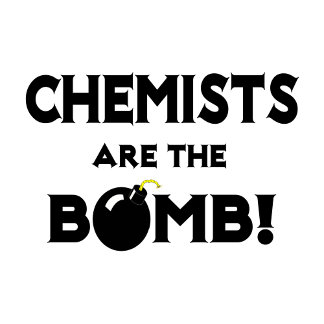 Chemists Are The Bomb!