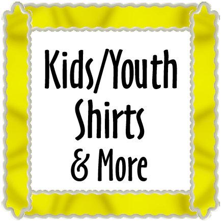 Kids / Youth Shirts & More