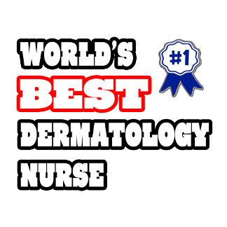 World's Best Dermatology Nurse