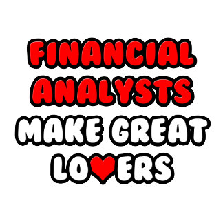 Financial Analysts Make Great Lovers