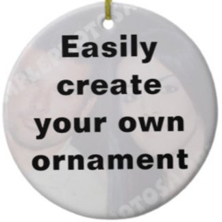 Easily create your own custom ornament