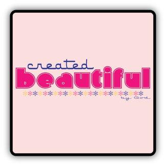 Created Beautiful