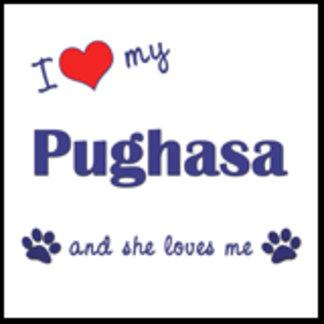 I Love My Pughasa (Female Dog)