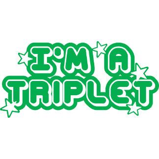 I'm A Triplet