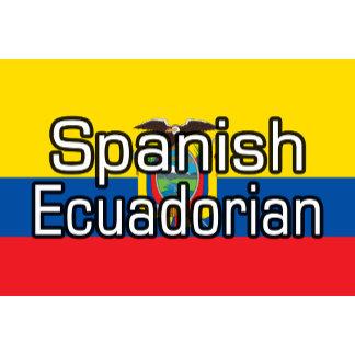 Spanish Ecuadorian