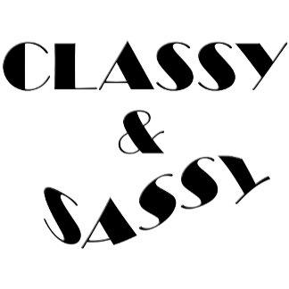 CLASSY & SASSY
