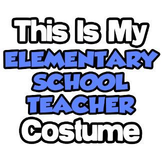 This Is My Elementary School Teacher Costume