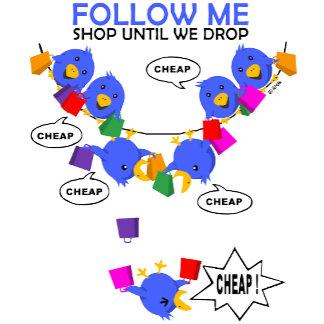 Follow me, shop until we drop