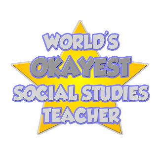 World's Okayest Social Studies Teacher .. Joke