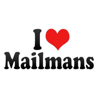 I Love Mailmans