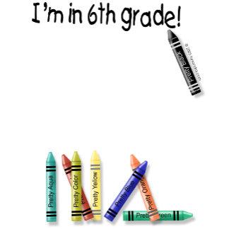 I'm in 6th Grade