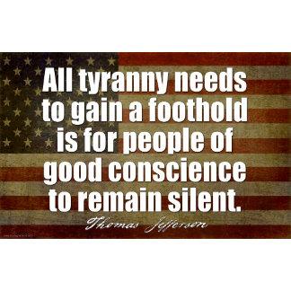 Jefferson: All tyranny needs...