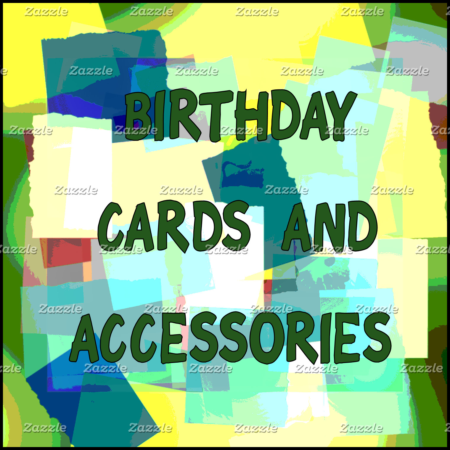 BIRTHDAY CARDS AND ACCESSORIES