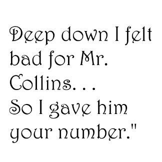 Felt Bad for Mr. Collins