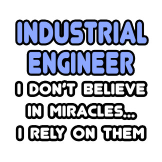 Miracles and Industrial Engineers