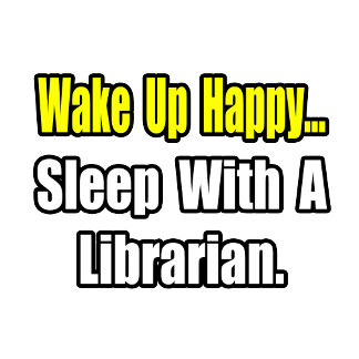 Sleep With a Librarian