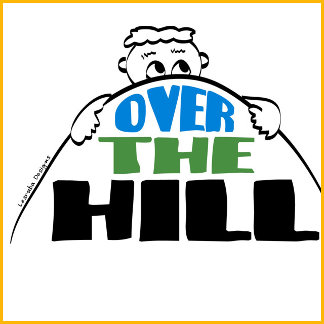 Over the Hill T-shirts and Gifts
