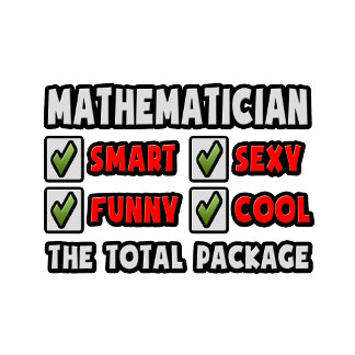 Mathematician ... The Total Package