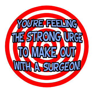 Hypnotize .. Funny Surgeon