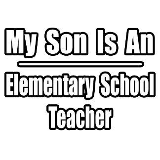 My Son Is An Elementary School Teacher
